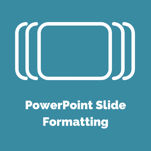Task IT PowerPoint Slide Formatting